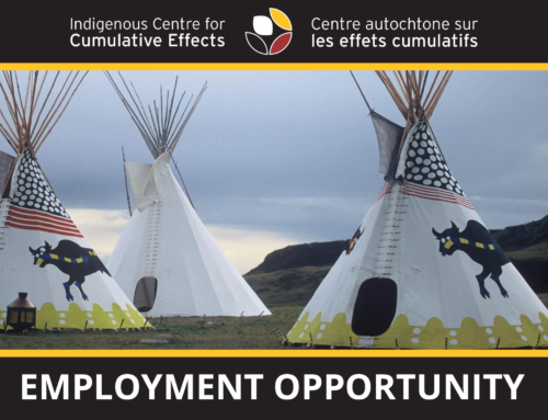 Indigenous Centre for Cumulative Effects is Hiring a Communications Officer